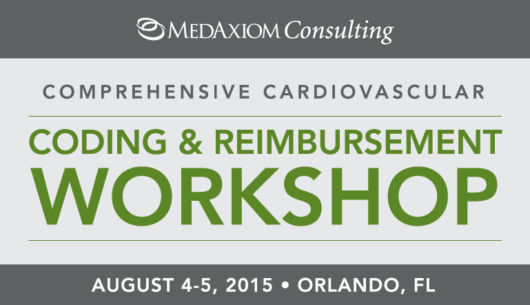 2015 Comprehensive CV Coding and Reimbursement Workshop