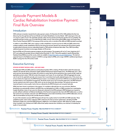 pisode Payment Models & Cardiac Rehabilitation Incentive Payment: Final Rule Overview