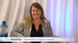 Thumbnail image for QuickTips with Anne Beekman: Opportunities to Improve Capacity