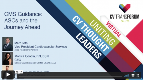 Thumbnail of CV Transforum F'20 Virtual: CMS Guidance: ASCs and the Journey Ahead Video