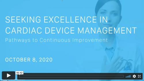 Thumbnail of CV Transforum F'20 Virtual: Continuous Improvement - Achieving Cardiac Device Clinic Excellence (Sponsored by Murj) Video