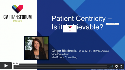 Thumbnail of CV Transforum Spring'19 – Patient-Centricity: What Does This Really Mean? Video