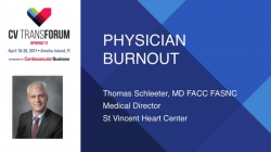 Thumbnail image for CV Transforum Spring'17 Breakout: Physician Burnout - New Perspectives on the Problem and Solutions - Baum & Schleeter