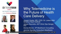 Thumbnail image for CV Transforum Spring'17 Breakout: Why Telemedicine is the Future of Health Care Delivery - Goeke, Reynolds, Quimby & Brown