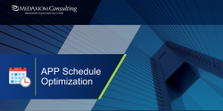Thumbnail image for Webinar Recording: APP Schedules: How Do I Optimize?