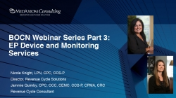 Thumbnail image for Webinar Recording: BOCN Series Part 3 - Coding & Documentation for EP Device & Monitoring Services – Are you optimizing your monitoring services?