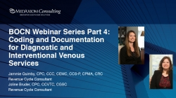 Thumbnail image for Webinar Recording: BOCN Series Part 4 - Coding and Documentation for Diagnostic and Interventional Venous Services