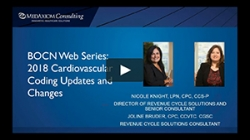 Thumbnail image for Webinar Recording: BOCN Series Part 1 - 2018 Cardiovascular Coding Updates and Changes