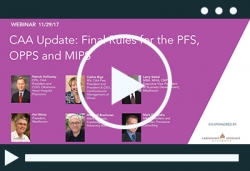 Thumbnail image for Webinar Recording: CAA Webinar – Final Rules for the PFS, OPPS and MIPS
