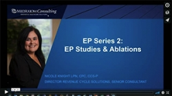 Thumbnail image for Webinar Recording: EP Series 2 – EP Studies and Ablations