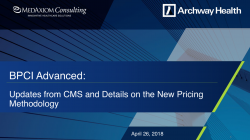 Thumbnail image for Webinar Recording: BPCI Advanced: Updates from CMS and Details on the New Pricing Methodology